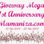 Giveaway Mega 1st Anniversary Mamaniza.com