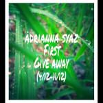 Adrianna Syaz First Giveaway
