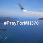 Pray For MH370: Doakan Yang Terbaik Untuk Mereka
